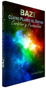 Carácter y Personalidad – Cuatro Pilares del Destino