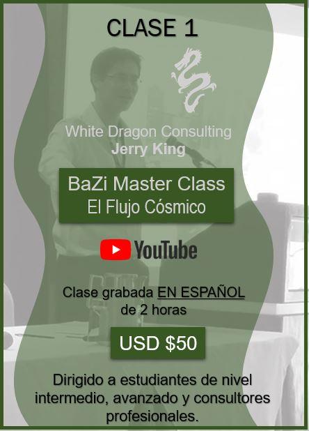 BaZi Master Class El Flujo Cósmico