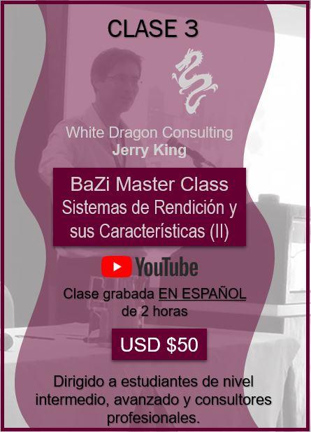 BaZi Master Class Sistemas de Rendición y sus Característias (II)