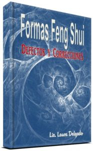 Formas Feng Shui: Defectos y Correcciones