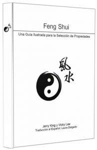 Feng Shui: Guía Ilustrada para la Selección de Propiedades