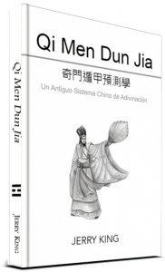 Qi Men Dun Jia – Un Antiguo Sistema Chino de Adivinación